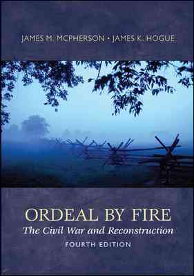 Ordeal by Fire By McPherson, James M./ Hogue, James K.