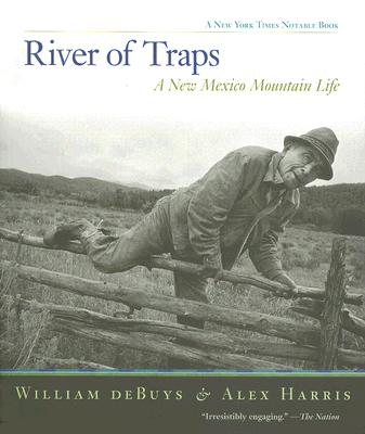 River of Traps By Debuys, William/ Harris, Alex